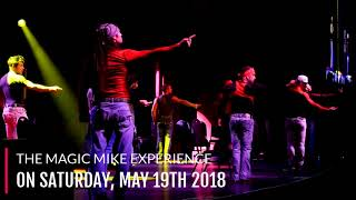 Hunks The Magic Mike Experience Returns to Opera on Saturday May 19th