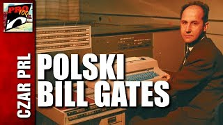 CZAR PRL – POLSKI BILL GATES