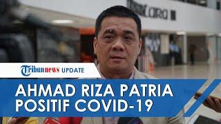Ahmad Riza Patria Positif Covid-19, Wagub DKI Jakarta Akui Tertular Virus Corona dari Stafnya