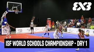 LIVE 🔴 - ISF World Schools Championship 3x3 Basketball 2018 - Day 1 - Belgrade, Serbia