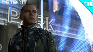 Detroit: Become Human - Ep 16 - Capitol Park - Let's Play FR HD