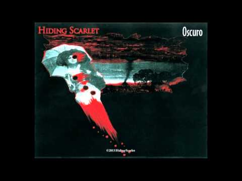 Hiding Scarlet -Take This Night