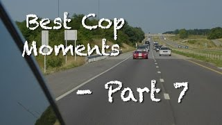 This Is Not Gonna End Well, Best Cop Moments - Part 7