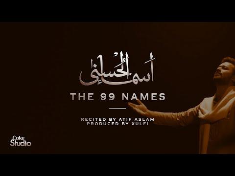 Download Coke Studio Special | Asma-ul-Husna | The 99 Names | Atif Aslam HD Mp4 3GP Video and MP3