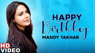 Birthday Wish | Mandy Takhar | Birthday Special | Latest Punjabi Songs 2020 | Speed Records