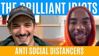 The Brilliant Idiots - Anti Social Distancers