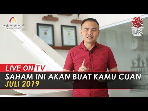 SAHAM INI AKAN BUAT KAMU CUAN JULI 2019