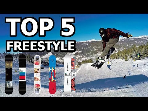 Top 5 Freestyle Snowboard Picks -  2018