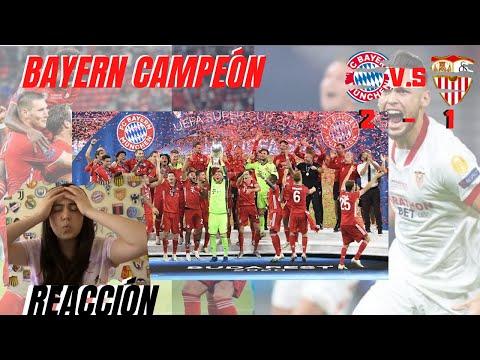BAYERN CAMPEÓN !! | BAYERN MUNICH 2 VS SEVILLA 1 – REACCIÓN DE COLOMBIANA