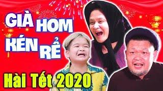 Hài Tết 2020 Mới Nhất   Già Hom Kén Rể   Phim Hài Hay Nhất 2020 - Xuân Nghĩa, Cu Thóc, Cường Cá