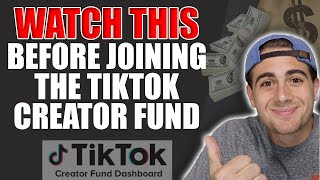 Should You Join The TikTok Creator Fund (WATCH THIS BEFORE JOINING)