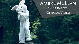 Ambre McLean - Run Rabbit