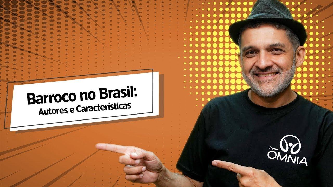 Barroco no Brasil: Autores e Características