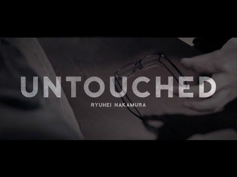 Untouched by Ryuhei Nakamura