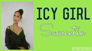 Saweetie   Icy Girl (lyrics)