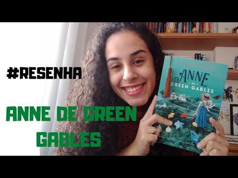 RESENHA ANNE DE GREEN GABLES / Estante da Flá ?