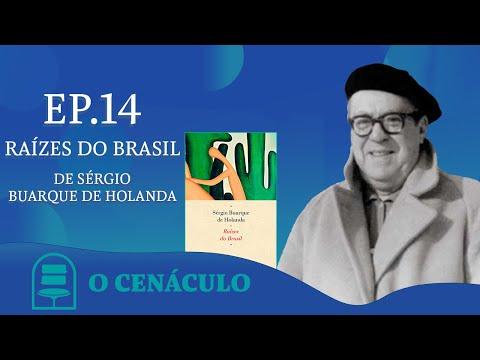 Episódio 14 - Raízes do Brasil, de Sérgio Buarque de Holanda
