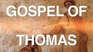 The Gospel of Thomas Examined