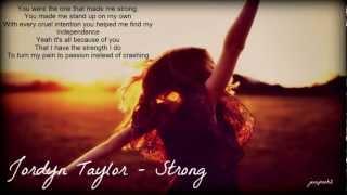 Jordyn Taylor - Strong