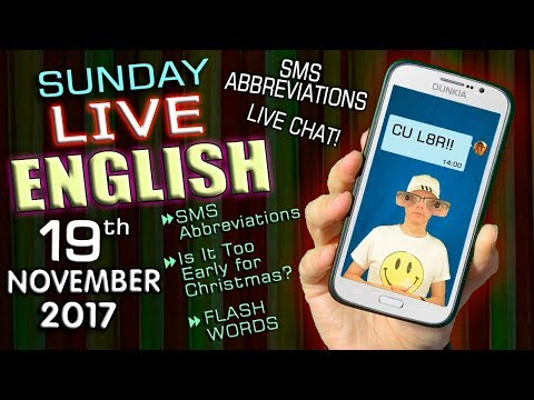 LIVE English Lesson - 19th November 2017 - Christmas is coming - SMS abbreviations - Grammar