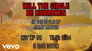 Jimmy Martin - Will The Circle Be Unbroken (Karaoke)