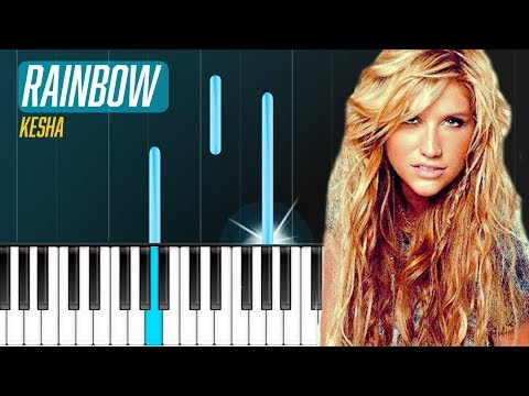 "Kesha - ""Rainbow"" Piano Tutorial - Chords - How To Play - Cover Mp3"