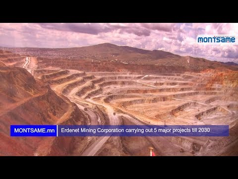 Erdenet Mining Corporation carrying out 5 major projects till 2030