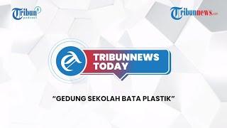 Gedung Sekolah Berbahan Bata Plastik, Larissa-Alvin Faiz Resmi Cerai & Atta Rekrut Pemain Bermasalah