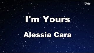 I'm Yours - Alessia Cara  Karaoke 【No  Guide Melody】Instrumental