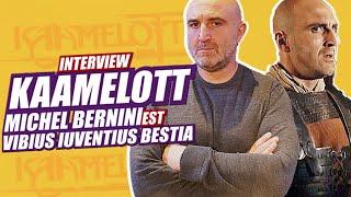 Kaamelott: Bestia raconte (interview Michel Bernini)