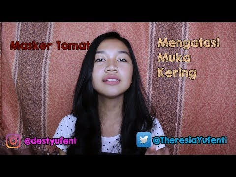 Video Cara Mengatasi Wajah Kusam & Kering || Desty Yufenti