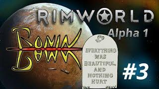 Roninpawn's RimWorld (α1) #3: Burying the Dead