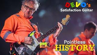 Pointless History - Episode 1 - DEVO's Satisfaction Guitar