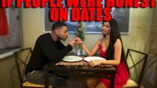 If People Were Honest On Dates Feat. Jay Sean