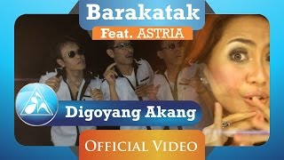 Download lagu Barakatak Feat Astria Digoyang Akang Mp3
