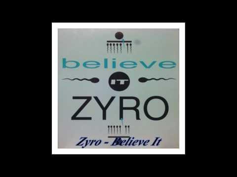 Zyro - Believe It