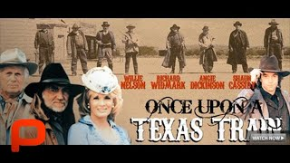 Once Upon A Texas Train  Full Movie PG
