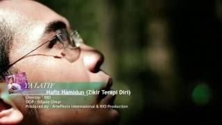 Ya Latif - Hafiz Hamidun (Zikir Terapi Diri)