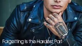 Kane Brown - Forgetting is the Hardest Part - Lyrics