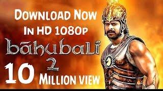 baahubali 2 full movie hd 1080p