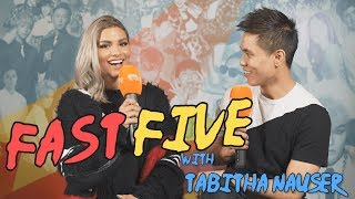 Fast Five with Tabitha Nauser