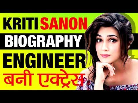 Engineer से Actress ▶ Kriti Sanon (कृति सैनॉन) Biography in Hindi   Bollywood   Indian