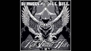 Dj Muggs vs ILL BiLL - Milleniums Of Murder