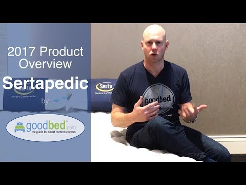 Sertapedic (2017-18) Mattress Options EXPLAINED by GoodBed (VIDEO)