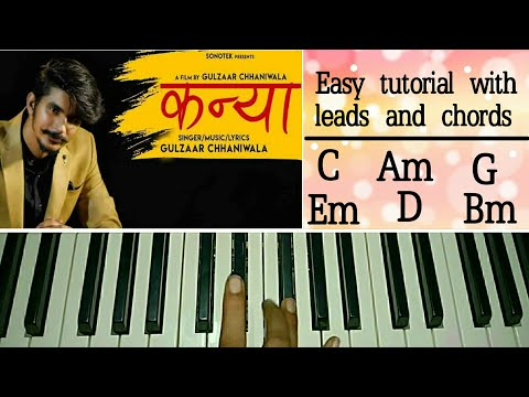 GULZAAR CHHANIWALA - Kanya - Easy Piano Tutorial - Latest Haryanvi songs Haryanavi 2019