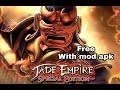 Jade Empire For Free With Mod Apk obb Download By Andro
