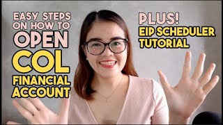 Opening a COL Financial Account + EIP Scheduler Tutorial | Detailed Guide for Beginners this 2021!!