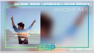 Wincent Weiss   Musik Sein (Adrian Louis Remix)