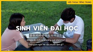 Luyện nghe hội thoại TIẾNG TRUNG : Sinh viên đại học