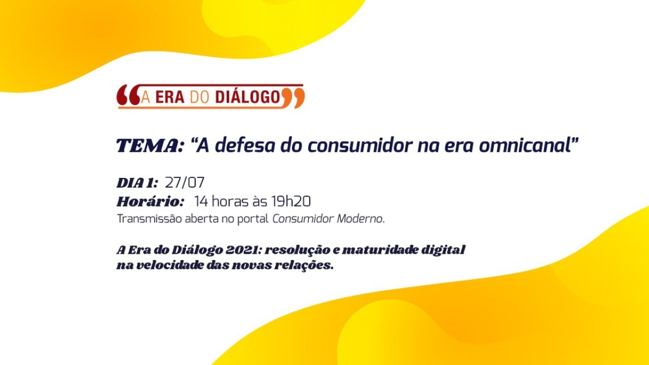 A Era do Diálogo 2021: resolutividade on-line para a retomada econômica (DIA 1)